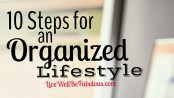 10-Steps-for-Mastering-An-Organized-Lifestyle-HNCK-featured-LiWBF
