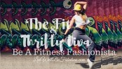 The-Fit-and-Thrifty-Diva-Be-A-Fitness-Fashionista-featured3-LiWBF