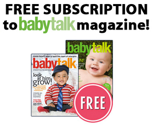 Score your FREE Subscription to BabyTalk Magazine TODAY!