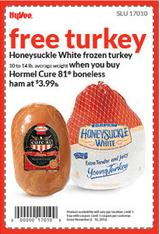 HOT $2 off any Hormel Cure 81 boneless ham PLUS get a FREE Honeysuckle White Turkey!