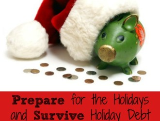 How to Prepare for the Holidays and Survive Holiday Debt
