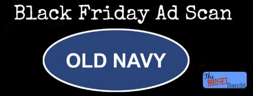 Old Navy announced its opening time for Thanksgiving Day as well as a teaser for its Black Friday ad today. Over Old Navy stores will open at 4 p.m. Thanksgiving Day, November 26, and stay open around the clock until midnight on Black Friday.