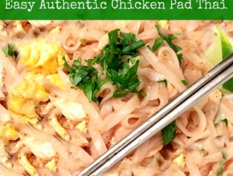 Easy Authentic Chicken Pad Thai Recipe