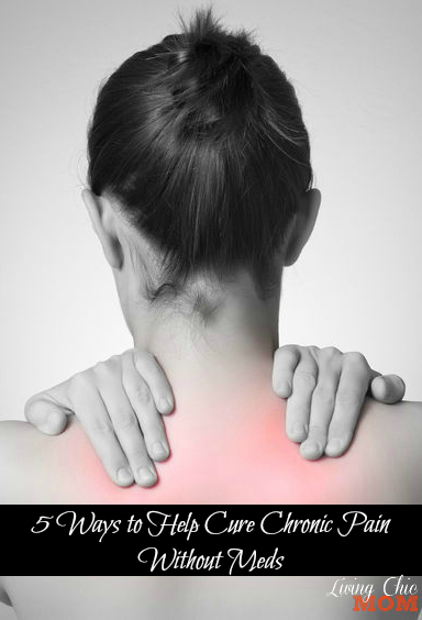 5 Ways to Help Cure Chronic Pain Without Meds 2