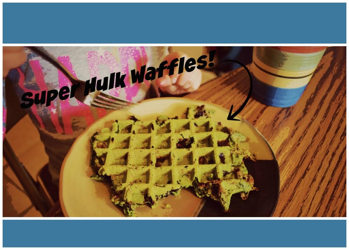 SUPER Hulk Waffles!!
