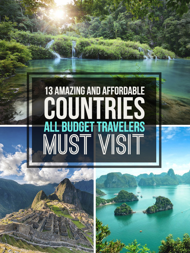 13 Affordable Countries That Are Perfect For Budget Travelers Living Nomads Travel Tips