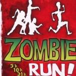 FD147 – Zombies…ZOMbies…..ZOMBIES! Run, Liz, Run! Zombie Run 10K Sign Up