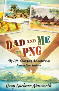 Dad and Me in PNG - Teen Mission Trip