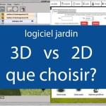 Logiciel jardin 3D ou 2D