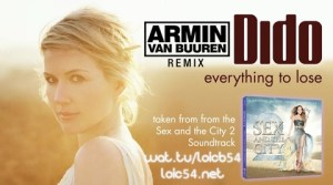 Dido - Everything To Lose (Armin Van Buuren Remix)