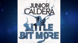 Junior Caldera - A Little Bit More (Album Extended Mix)