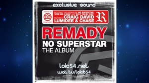Remady feat Craig David - Do It On My Own (Complète)