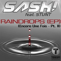 Sash feat Stunt - Raindrops (Encore Une Fois - Part II)