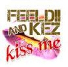 Feeldii and Kez - Kiss Me