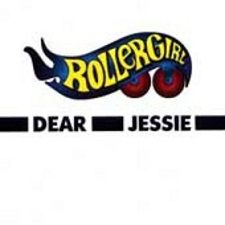 Rollergirl - Dear Jessie 2009