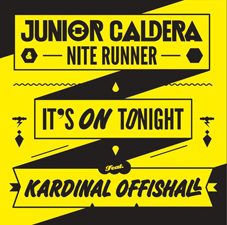 Junior Caldera &amp; Nite Runner Feat. Kardinal Offishall - Its On Tonight