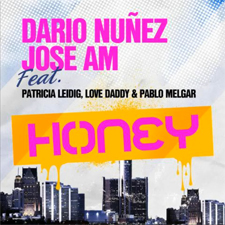 Jose AM &amp; Dario Nuez feat Patricia Leidig, Love Daddy &amp; Pablo Melgar - Honey