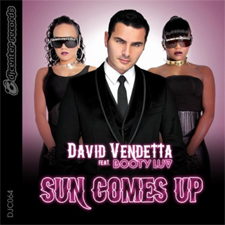 David Vendetta feat Booty Luv - Sun Comes Up