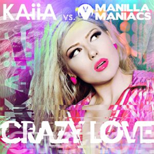 Kaiia Vs Manilla Maniacs - Crazy Love