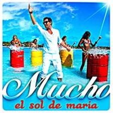 Mucho - El Sol De Maria