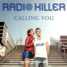 Radio Killer - Calling You