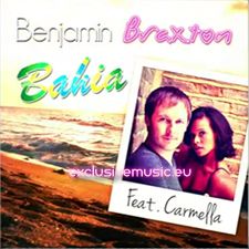 Benjamin Braxton feat Carmella - Bahia (Version Francophone)