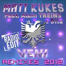 Matt Kukes feat Alain Treins & Dita - Veni (RLS Remix Edit Version Francophone)