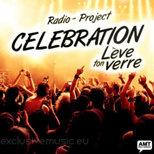 Radio - Project - Celebration (Leve Ton Verre)