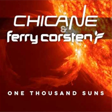 Chicane &amp; Ferry Corsten - One Thousand Suns