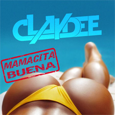 Claydee - Mamacita Buena