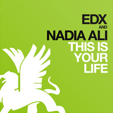 EDX &amp; Nadia Ali - This Is Your Life
