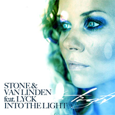 Stone & Van Linden feat Lyck - Into The Light
