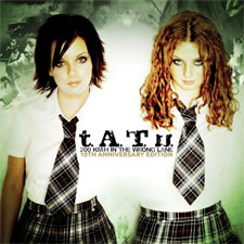 t.A.T.u. - 200 KMH In the Wrong Lane (10th Anniversary Edition)