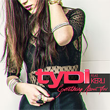 tyDi feat Kerli - Something About You