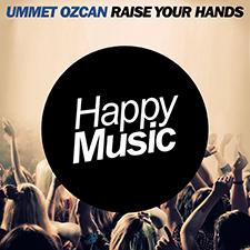 Ummet Ozcan - Raise Your Hands