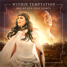 Within Temptation feat Xzibit - And We Run