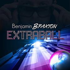 Benjamin Braxton - Extraball