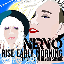 NERVO feat Au Revoir Simone - Rise Early Morning