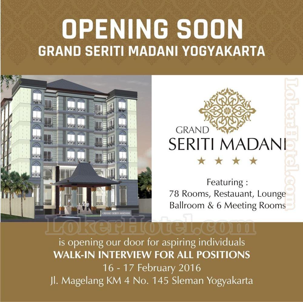 Walk In Interview Grand Seriti Madani Hotel Yogyakarta