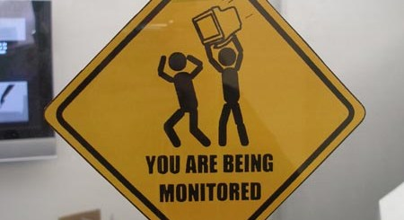 You are being monitored.