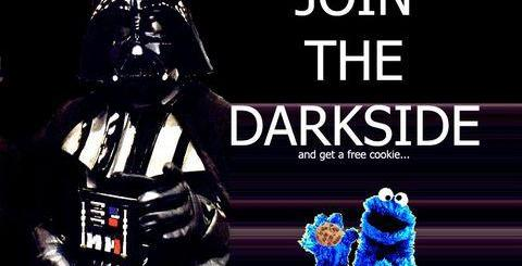 Join the dark side.... and get a free cookie.