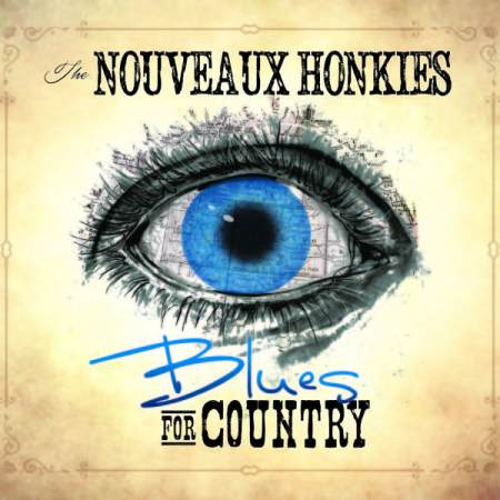 """Blues For Country"" by the Nouveaux Honkies"