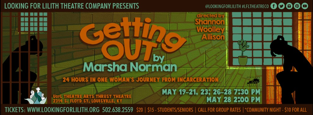 Looking For Lilith Presents Marsha Norman's Getting Out