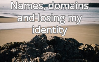 Names, domains and losing my identity