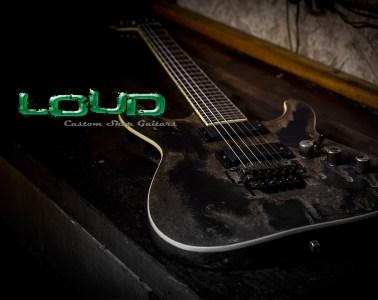 Loud Custom Shop Guitars