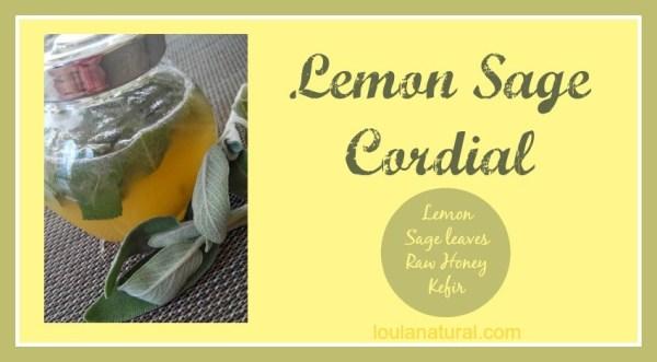 Lemon Sage Cordial