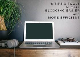 8tipstomakebloggingeasier