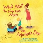 Books for Kids to Give as Mother's Day Gifts