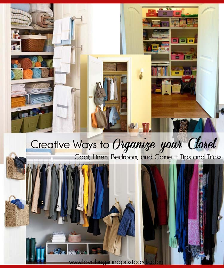 Creative Ways To Organize Your Closet Lovebugs And Postcards