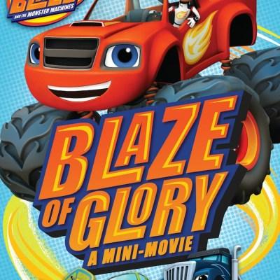 Nickelodeon's Blaze and the Monster Machines: Blaze of Glory on DVD